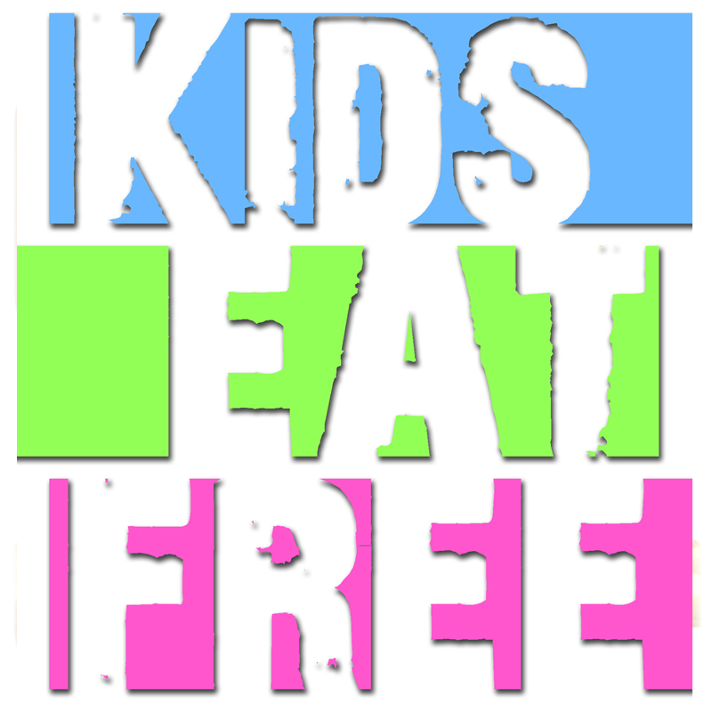TUESDAY'S KIDS EAT FREE