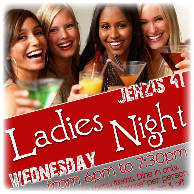 WEDNESDAY 1/2 OFF LADIES